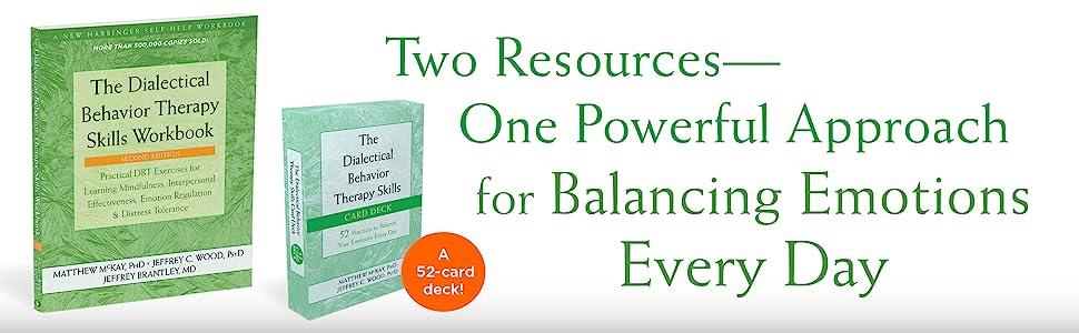 The DBT Skills Workbook and DBT Skills Card Deck - One Powerful Approach for Regulating Emotions