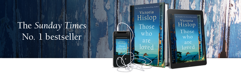 Victoria Hislop, Those Who Are Loved, Bestseller