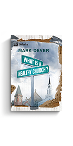 What Is a Heathy Church?