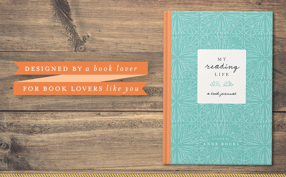 My reading life. A book journal designed by a book lover for book lovers like you