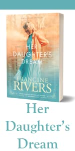 Her Daughter's Dream Marta's Legacy Francine Rivers