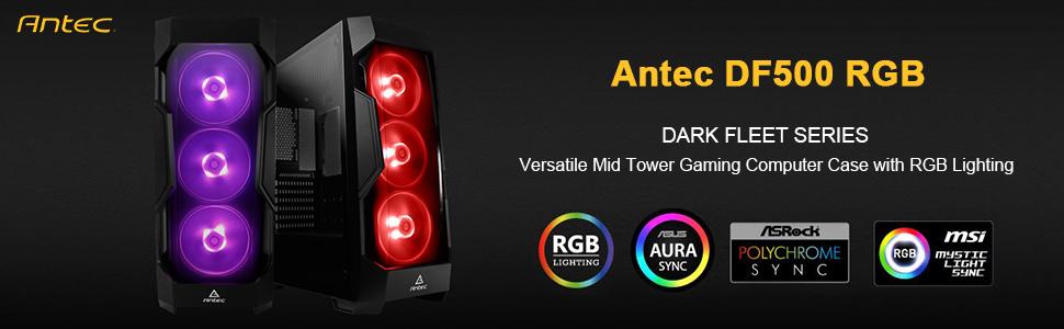 antec df500 rgb  : Antec Dark Fleet Series DF500 RGB Mid-Tower PC/Gaming ...
