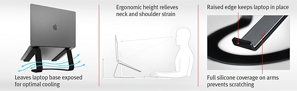 optimal cooling, ergonomic height, silicon prevents scratching