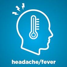 headache, fever