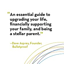 guide, financial support, family, parent, parenting, guidebook, dave asprey