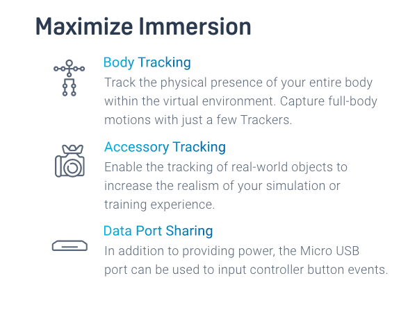 VIVE Trackers maximize immersion through body tracking, accessory tracking, and data port sharing