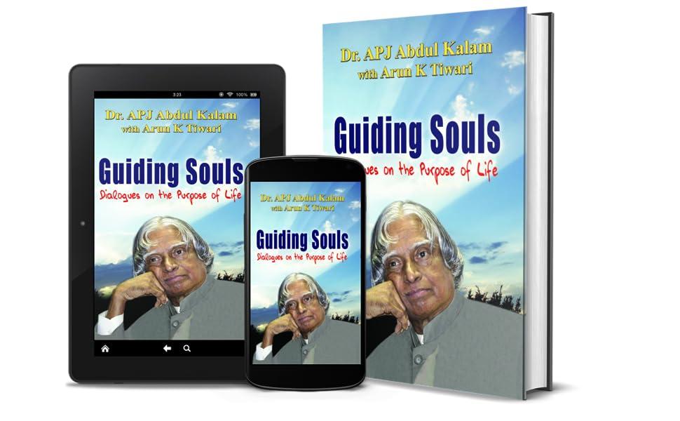 GUIDING SOULS by A P J Abdul Kalam