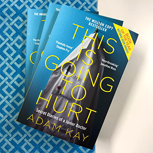 This is Going to Hurt, Doctor, Humour, Hilarious, Health Services, Adam Kay, Hospital