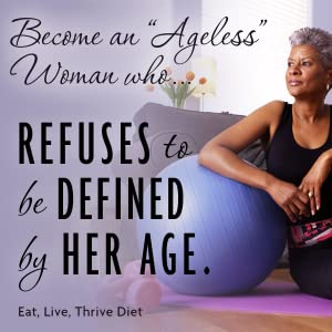 eat live thrive diet;midlfe metabolism;diet for older women;middle age diet;women's health