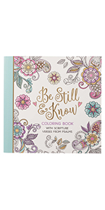Be Still and Know Coloring Book