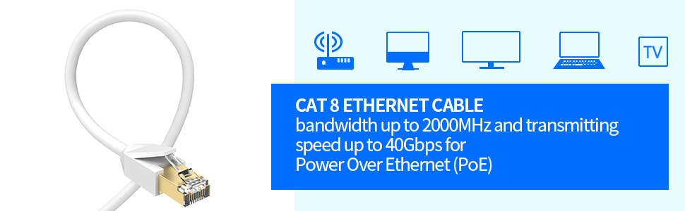 Cat 8 Ethernet Cable Transmitting Speed Up to 40Gbps for Power Over Ethernet (POE)