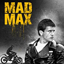 mad max mel gibson george miller