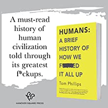 A must-read history of human civilization told through its greatest f*ckups.