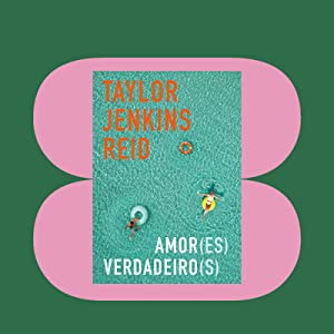 Amores verdadeiros; Taylor Jenkins Reid, Literatura POP