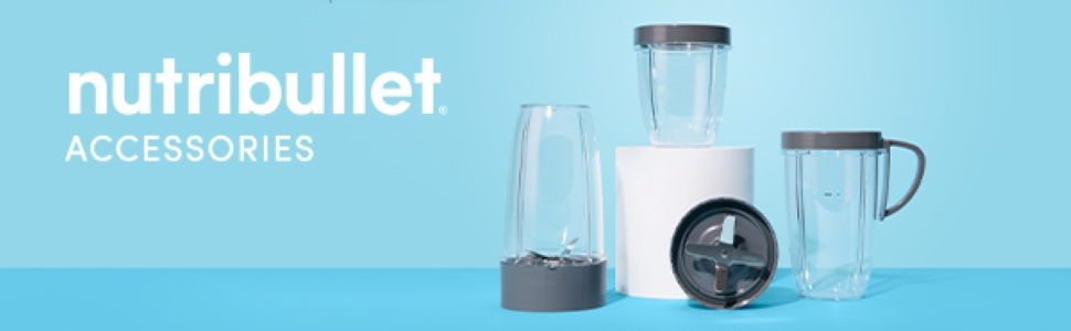 NutriBullet Accessories
