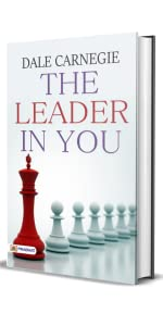 The Leader In You: The Success of Dale Carnegie & Associates