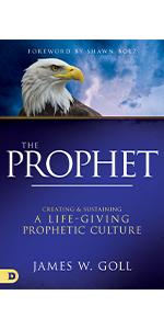 the prophet james w. goll