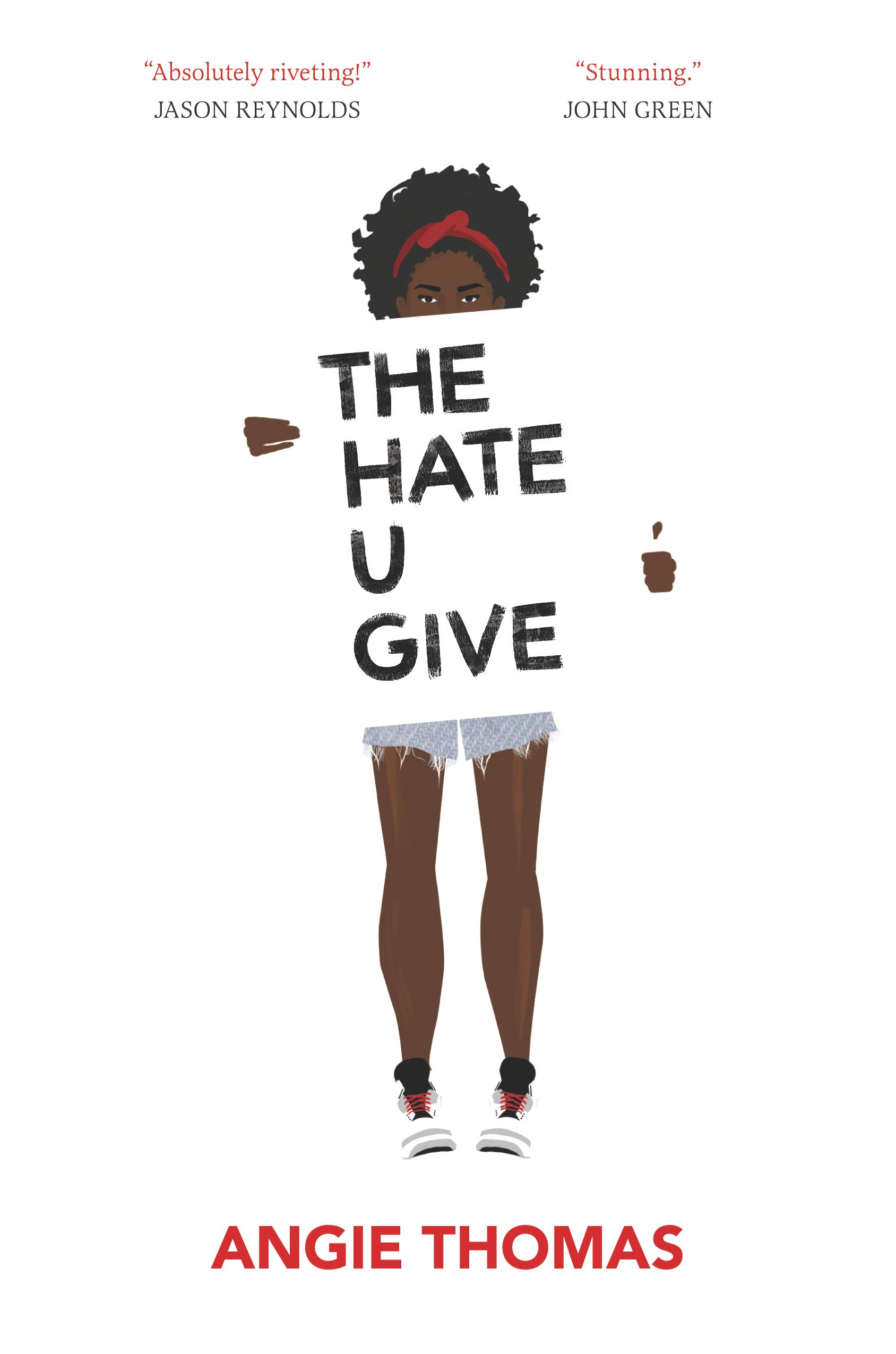 Cover of the book, The Hate U Give
