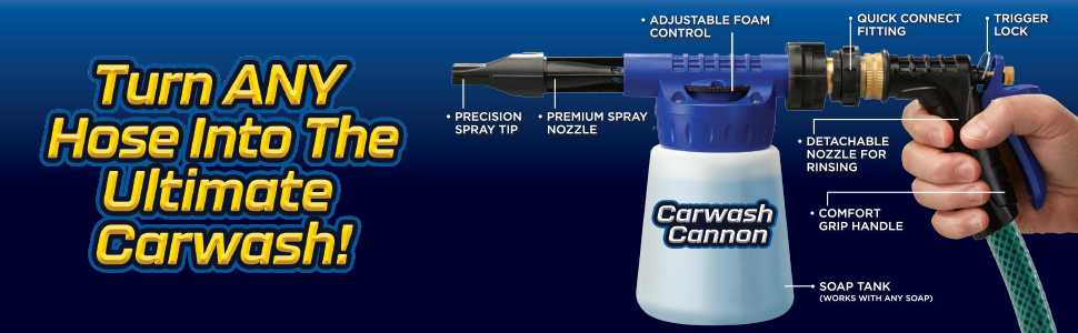 Carwash Cannon