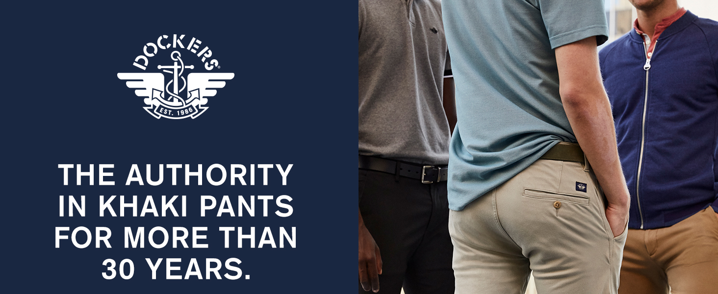 Dockers the authority in khaki for more than 30 years