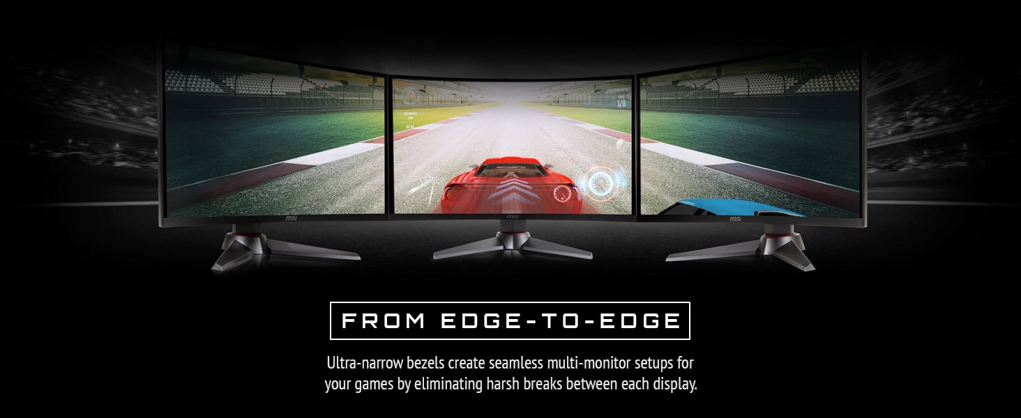from edge to edge, ultra-narrow bezels create seamless multi-monitor setups
