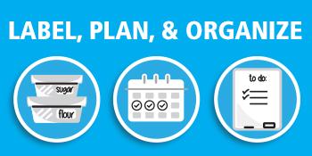 Label, Plan, amp; Organize