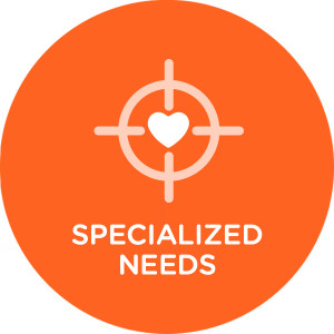 SPECIALIZED NEEDS