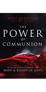 the power of communion bill johnson