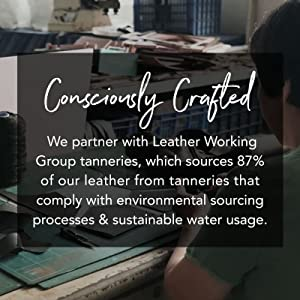 consciously crafted, leather working group, tanneries, environmental sourcing, sustainable