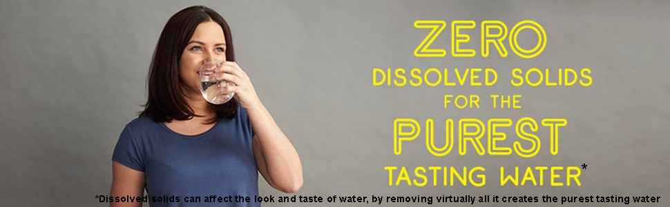 zero dissolved solids for the purest tasting water