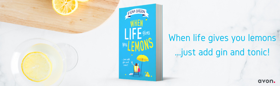 When Life Gives You Lemons, Fiona Gibson, The Woman Who Upped and Left, The Woman Who Met Her Match