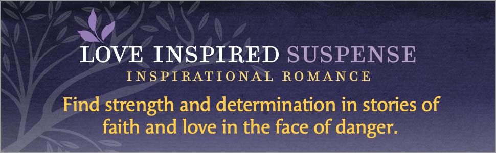 Love Inspired Suspense christian inspirational romance law enforcement thrill jeopardy faith danger