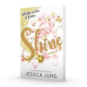 Shine, Jessica Jung, Kpop, girls generation, BTS, blackpink, teen reads, books for teens, YA