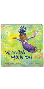 Matthew Paul Turner, When God Made You, when got made light, When I pray for you