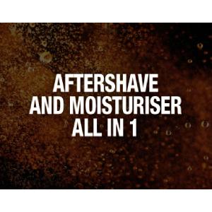 Aftershave; Moisturiser; all in 1