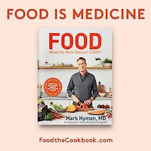 food, hyman, food is medicine