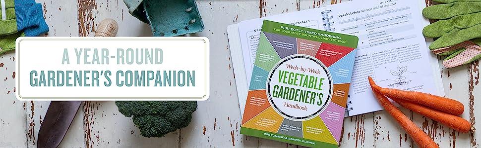 Year Round Gardener Companion vegetables weekly week handbook planner