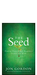the seed, jon gordon, jon gordon books, jon gordon guides, jon gordon fables
