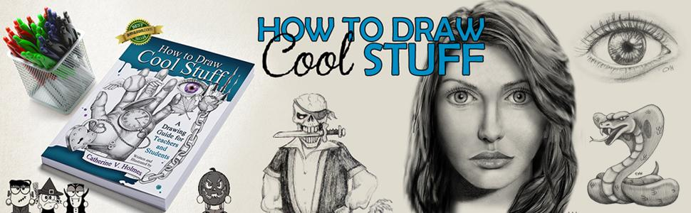 Cool Book Covers To Draw ~ How to draw cool stuff a drawing guide for teachers and