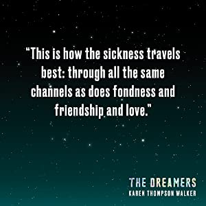 the dreamers;Karen Thompson Walker;post apocalyptic fiction;horror book;age of miracles;teen book;YA