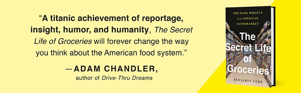The Secret of Groceries, Adam Chandler