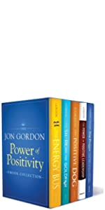 power of positivity, jon gordon, jon gordon books, jon gordon guides, jon gordon fables