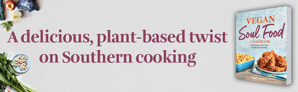 soul food cookbook, soul food vegan cookbook, vegan soul food cookbook, vegan soul food