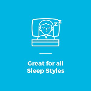Great for all Sleep Styles