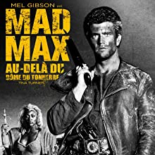 mad max dome tonnerre mel gibson george miller 3 au-delà