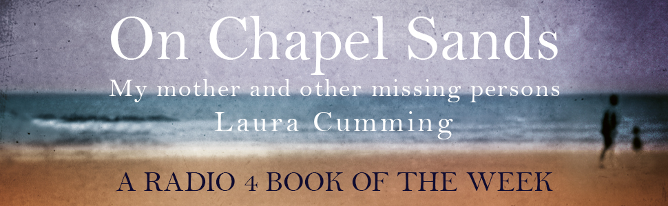 On Chapel Sands: My mother and other missing persons eBook: Laura