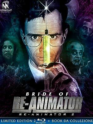 bride of re-animator, re-animator, yuzna, midnight classics, horror