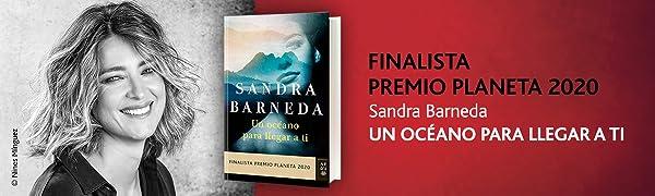 Un océano para llegar a ti, Sandra Barneda, Premio Planeta, Las hijas del agua, Reír al viento