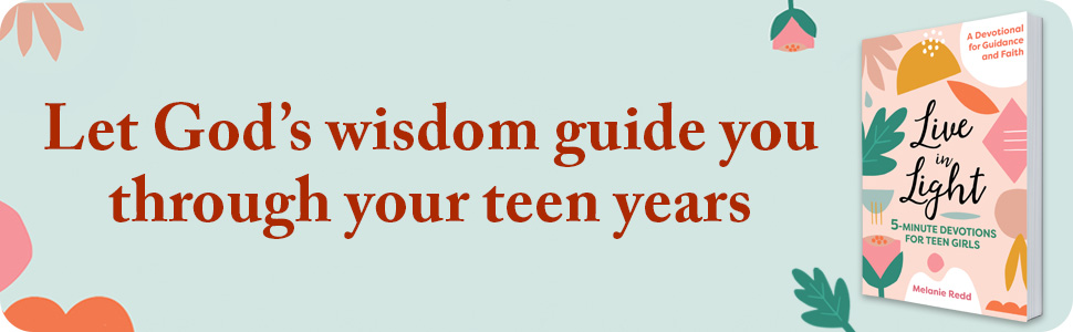 Let God's wisdom guide you through your teen years.