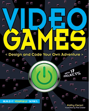 x - Game Logic: Level Up And Create Your Own Games With Science Activities For Kids (Build It Yourself)